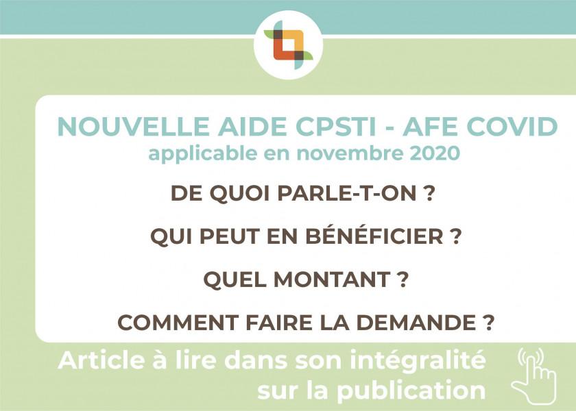 NOUVELLE AIDE CPSTI - AFE COVID applicable en novembre 2020