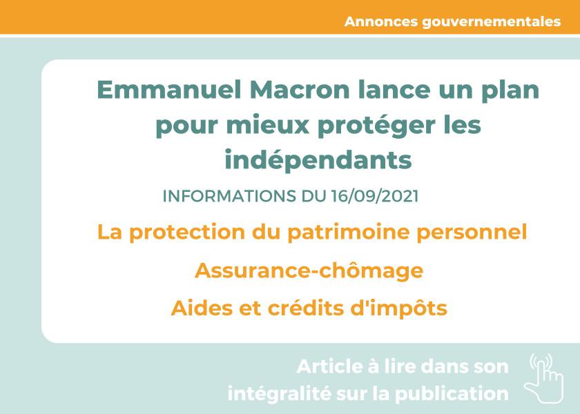 Emmanuel Macron lance un plan pour mieux protéger les indépendants